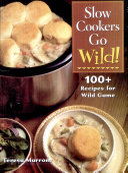 Slow Cookers Go Wild