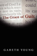 The Grace of Guilt