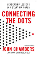 Connecting the Dots  Leadership Lessons in a Start up World
