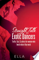 Straight Talk for Exotic Dancers