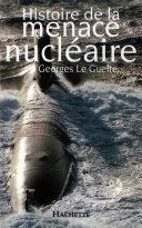 Histoire de la menace nucléaire