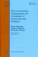 Non-commutative Cryptography and Complexity of Group-theoretic Problems