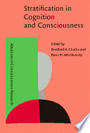 Stratification in Cognition and Consciousness Book