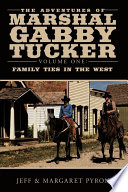 The Adventures of Marshal Gabby Tucker
