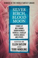 Silver Birch, Blood Moon [Pdf/ePub] eBook