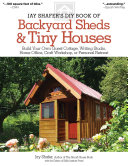 Jay Shafer s DIY Book of Backyard Sheds   Tiny Houses