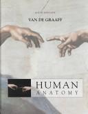 Human Anatomy and Strete and Creek's Atlas to Human Anatomy