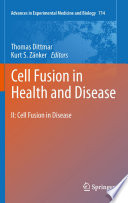 Cell Fusion In Health And Disease Book PDF
