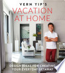 Vern Yip s Vacation at Home Book