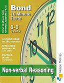 Bond 10 Minute Tests Non-Verbal Reasoning 8-9 Years