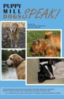 Puppy Mill Dogs Speak