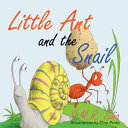 Little Ant and the Snail