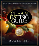 Clean Eating Guide  How to Keep Healthy and Fit