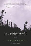 In a Perfect World [Pdf/ePub] eBook