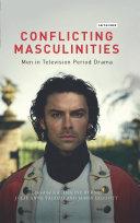 Conflicting Masculinities Pdf/ePub eBook