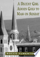 A Decent Girl Always Goes to Mass on Sunday