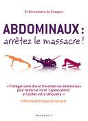 Abdominaux : arrêtez le massacre ! Pdf/ePub eBook