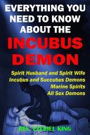 Everything You Need to Know About the Incubus Demon