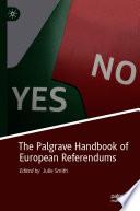 The Palgrave Handbook Of European Referendums