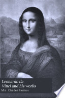 Leonardo Da Vinci and His Works