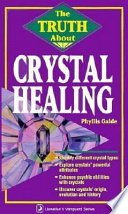 The Truth about Crystal Healing