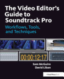 The Video Editor s Guide to Soundtrack Pro
