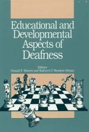Educational and Developmental Aspects of Deafness