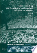Understanding the Geological and Medical Interface of Arsenic   As 2012 Book