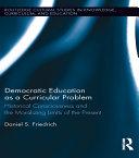 Democratic Education as a Curricular Problem