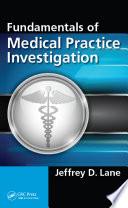 Fundamentals of Medical Practice Investigation Book