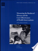 Measuring the Burden of Disease and the Cost effectiveness of Health Interventions