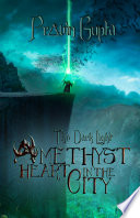 The Dark Light: Amethyst Heart in the City