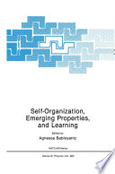 Self Organization  Emerging Properties  and Learning Book