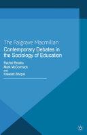 Contemporary Debates in the Sociology of Education Pdf/ePub eBook