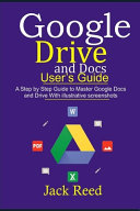 Google Drive and Docs User's Guide