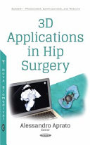 3D Applications in Hip Surgery