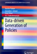 Data driven Generation of Policies