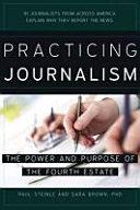Practicing Journalism