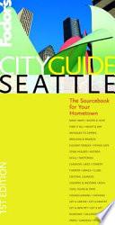 Fodor's Cityguide Seattle