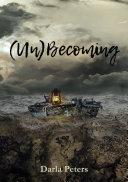 Un Becoming