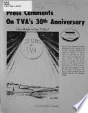 Press Comments on TVA s 30th Anniversary Book