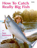 How to Catch Really Big Fish