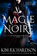Pdf Magie Noire (Les Royaumes Désunis, Tome 3) Telecharger