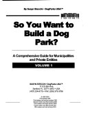 So You Want to Build a Dog Park