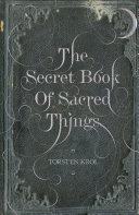 The Secret Book of Sacred Things