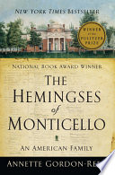 The Hemingses of Monticello  An American Family