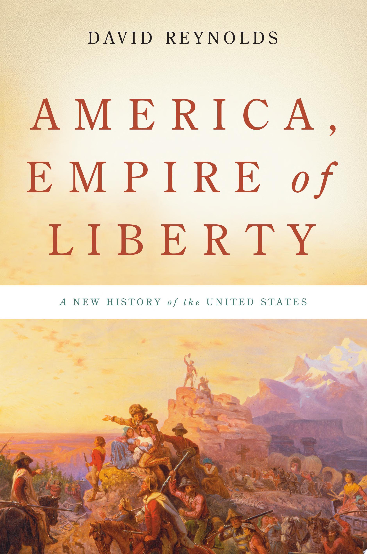 America  Empire of Liberty