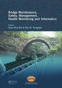 Bridge Maintenance  Safety Management  Health Monitoring and Informatics   IABMAS  08