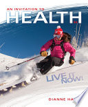 """An Invitation to Health: Live It Now! Brief Edition"" by Dianne Hales"