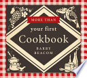 More Than Your First Cookbook